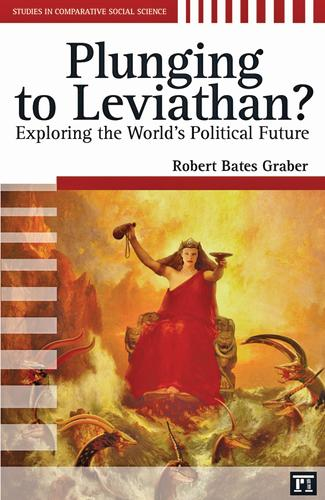 Plunging to Leviathan?: Exploring the World's Political Future (Paperback)