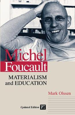 Michel Foucault: Materialism and Education (Paperback)