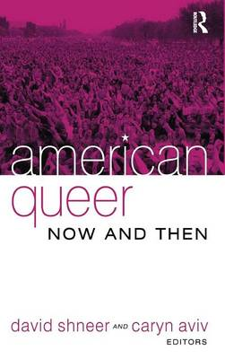American Queer, Now and Then (Hardback)