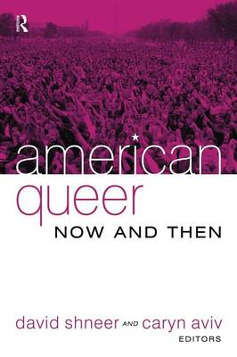 American Queer, Now and Then (Paperback)