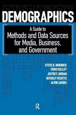 Demographics: A Guide to Methods and Data Sources for Media, Business, and Government (Paperback)
