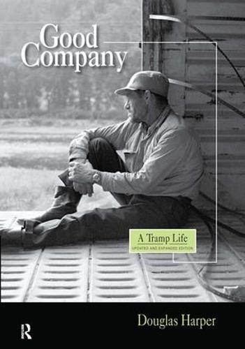 Good Company: A Tramp Life (Hardback)