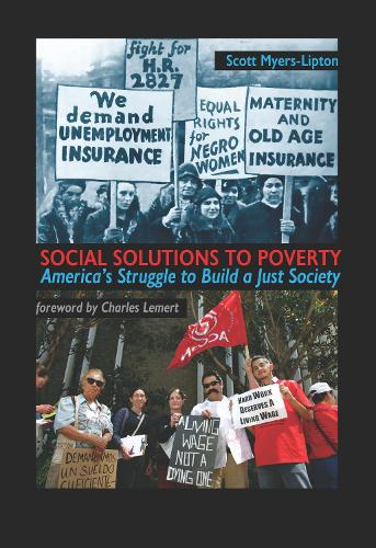 Social Solutions to Poverty: America's Struggle to Build a Just Society (Hardback)