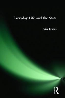 Everyday Life and the State (Hardback)