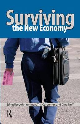 Surviving the New Economy (Paperback)