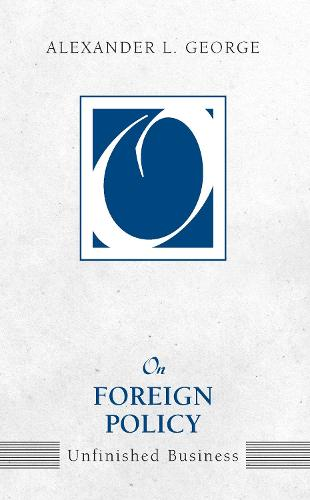 On Foreign Policy: Unfinished Business (Paperback)