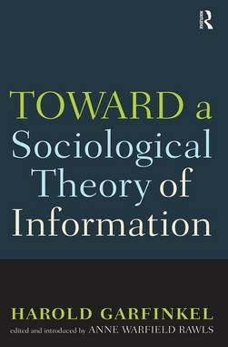 Toward a Sociological Theory of Information (Hardback)