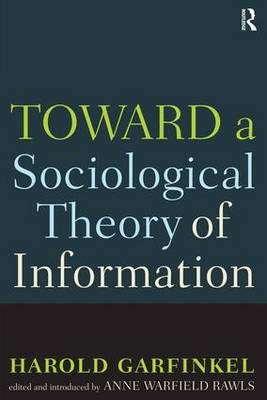 Toward a Sociological Theory of Information (Paperback)