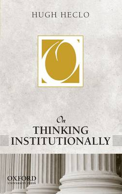 On Thinking Institutionally - On Politics (Paperback)