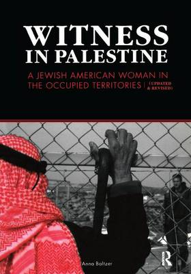 Witness in Palestine: A Jewish Woman in the Occupied Territories (Paperback)