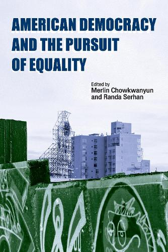American Democracy and the Pursuit of Equality (Paperback)