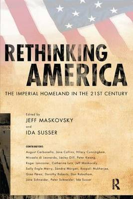 Rethinking America: The Imperial Homeland in the 21st Century (Paperback)
