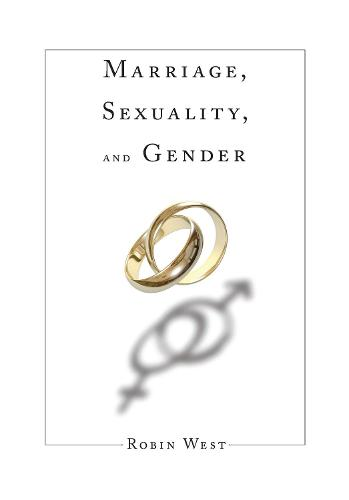 Marriage, Sexuality, and Gender (Hardback)