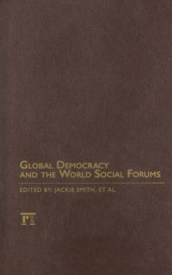 Global Democracy and the World Social Forums (Hardback)