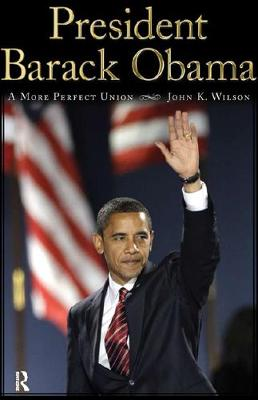President Barack Obama: A More Perfect Union (Paperback)