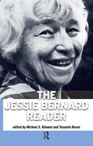 Jessie Bernard Reader (Paperback)