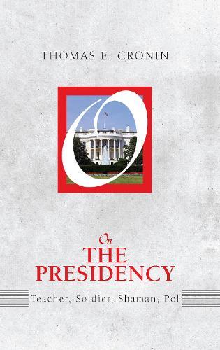 On the Presidency (Hardback)