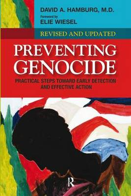 Preventing Genocide: Practical Steps Toward Early Detection and Effective Action (Hardback)