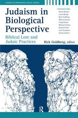 Judaism in Biological Perspective: Biblical Lore and Judaic Practices (Hardback)