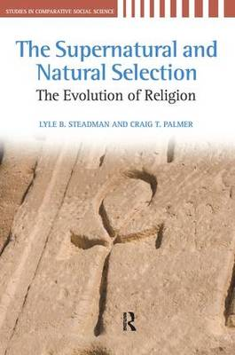 Supernatural and Natural Selection: Religion and Evolutionary Success (Hardback)