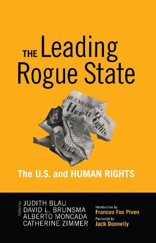 Leading Rogue State: The U.S. and Human Rights (Hardback)