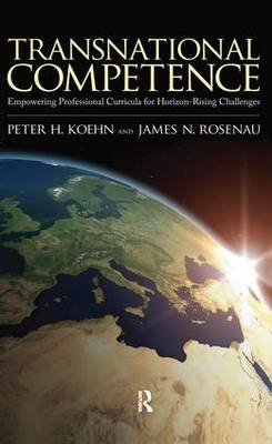 Transnational Competence: Empowering Curriculums for Horizon-rising Challenges (Hardback)