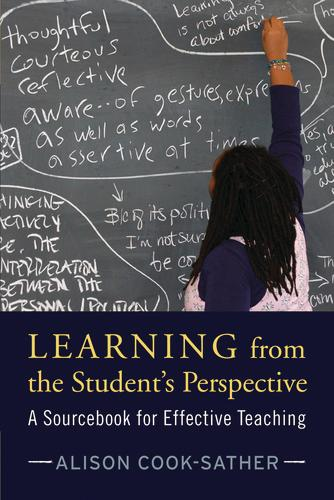 Learning from the Student's Perspective: A Sourcebook for Effective Teaching (Paperback)