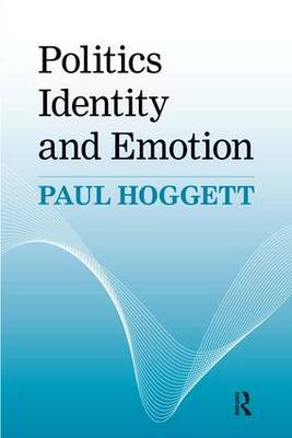 Politics, Identity and Emotion (Paperback)