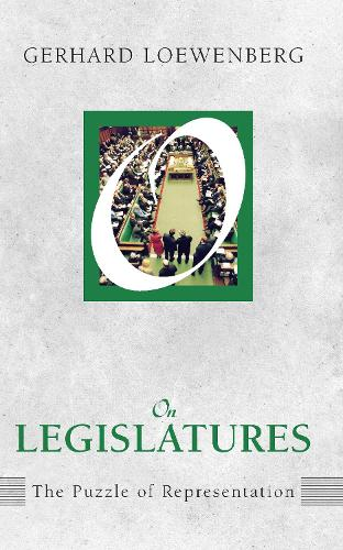 On Legislatures: The Puzzle of Representation (Paperback)