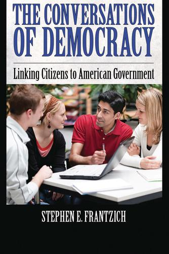 Conversations of Democracy: Linking Citizens to American Government (Paperback)