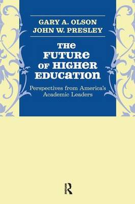 Future of Higher Education: Perspectives from America's Academic Leaders (Hardback)