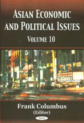 Asian Economic & Political Issues: Volume 10 (Hardback)