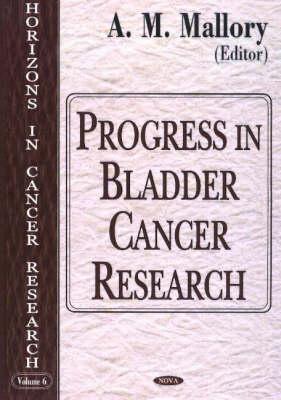 Progress in Bladder Cancer Research (Hardback)