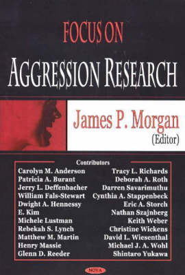 Focus on Aggression Research (Hardback)