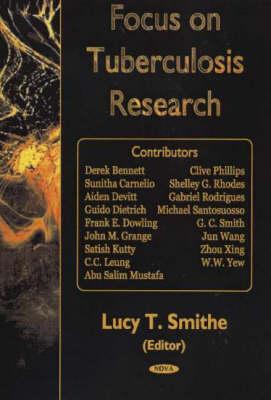 Focus on Tuberculosis Research (Hardback)