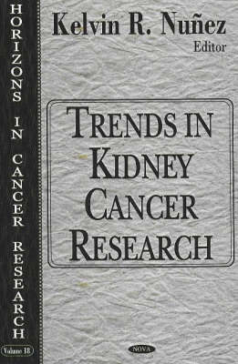 Trends in Kidney Cancer Research (Hardback)