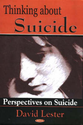 Thinking About Suicide: Perspectives on Suicide (Hardback)