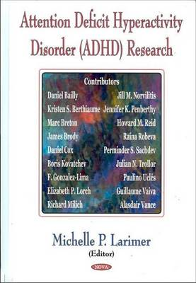 Attention Deficit Hyperactivity Disorder (ADHD) Research (Hardback)