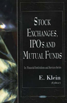 Stock Exchanges, IPO's & Mutual Funds (Hardback)