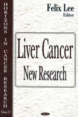 Liver Cancer: New Research (Hardback)