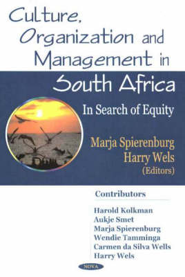 Culture, Organization & Management in South Africa: In Search of Equity (Hardback)