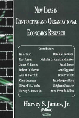 New Ideas in Contracting & Organizational Economics Research (Hardback)