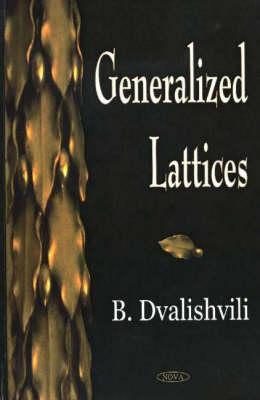 Generalized Lattices (Hardback)