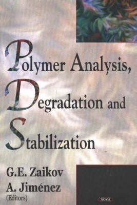 Polymer Analysis, Degradation & Stabilization (Hardback)