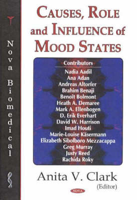 Causes, Role & Influence of Mood States (Hardback)