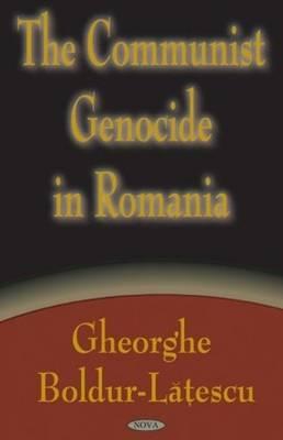Communist Genocide in Romania (Hardback)