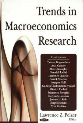 Trends in Macroeconomics Research (Hardback)