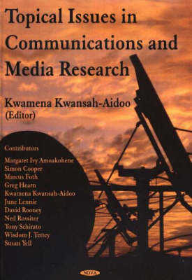 Topical Issues in Communications & Media Research (Hardback)