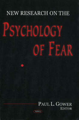 New Research on the Psychology of Fear (Hardback)
