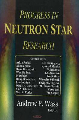 Progress in Neutron Star Research (Hardback)